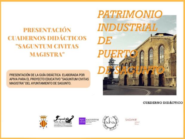 APIVA elabora cuadernos didácticos sobre el patrimonio industrial de Puerto deSagunto